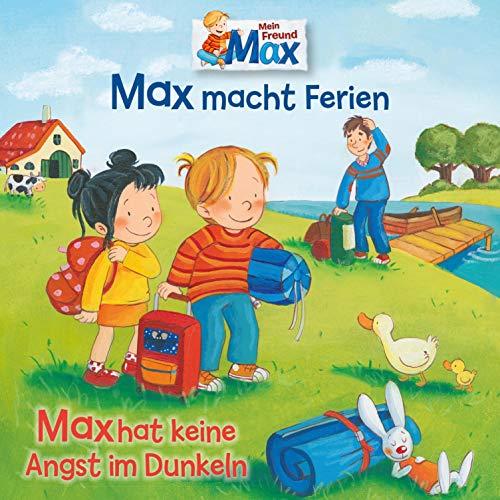 Max macht Ferien / Max hat keine Angst im Dunkeln Titelbild