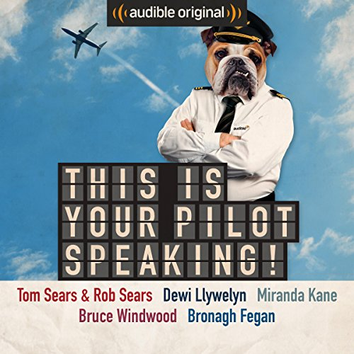 This Is Your Pilot Speaking! audiobook cover art