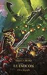 L'Hérésie d'Horus - Siege of Terra : Le Faucon par Wraight