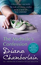 The Midwife's Confession by Diane Chamberlain (2011-06-17)
