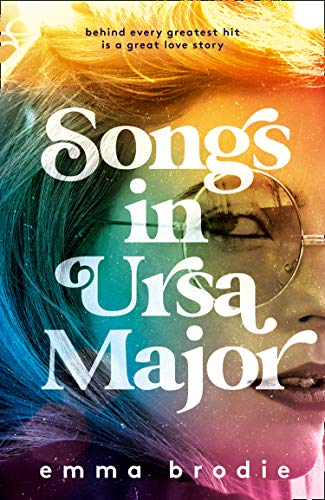 Songs in Ursa Major: Summer is coming in the hottest debut and rock and roll love story for 2021 (English Edition)
