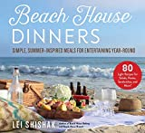 Beach House Dinners: Simple, Summer-Inspired Meals for Entertaining Year-Round (English Edition)