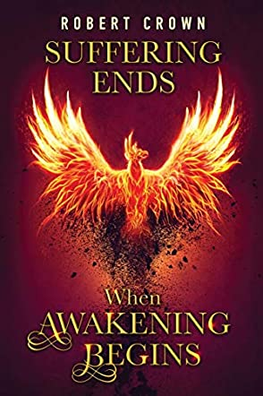 Suffering Ends When Awakening Begins