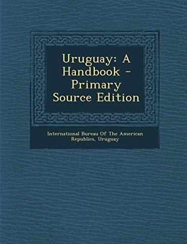 Uruguay: A Handbook