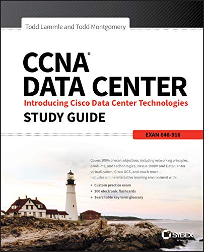 CCNA Data Center: Introducing Cisco Data Center Technologies Study Guide: Exam 640-916