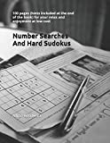 Number Searches And Hard Sudokus: 100 pages (hints included at the end of the book) for your relax...