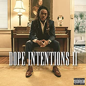 Dope Intentions 2