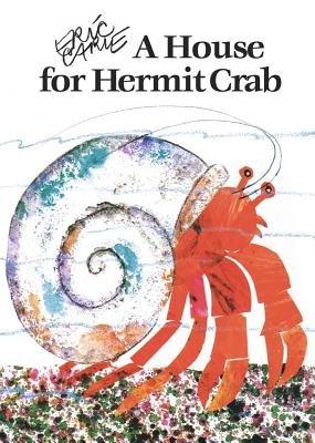 House for Hermit Crab[HOUSE FOR HERMIT CRAB-BOARD][Board Books]