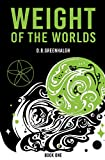 Weight Of The Worlds