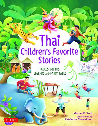 Compare Textbook Prices for Thai Children's Favorite Stories: Fables, Myths, Legends and Fairy Tales  ISBN 9780804837088 by Toth, Marian D.,Meesukhon, Patcharee