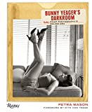 Bunny Yeager's Darkroom: Pin-up Photography's Golden Era