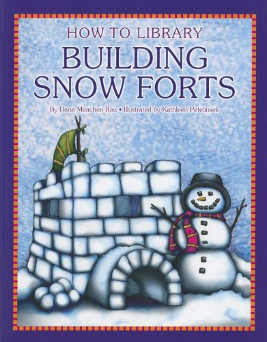 Building Snow Forts (How-to Library)
