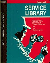 Residential Controls: Cooling-electric Heat, Oil, Gas, Electronic Ignition (Honeywell Service Library)