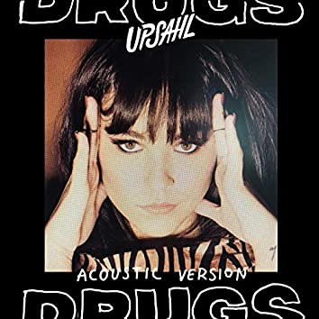 Drugs (Acoustic)