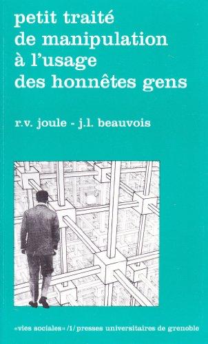 Petit traité de manipulation à l'usage des honnêtes gens - Préface de Jean-Claude Deschamps