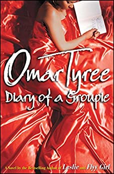 Diary of a Groupie: A Novel by [Omar Tyree]