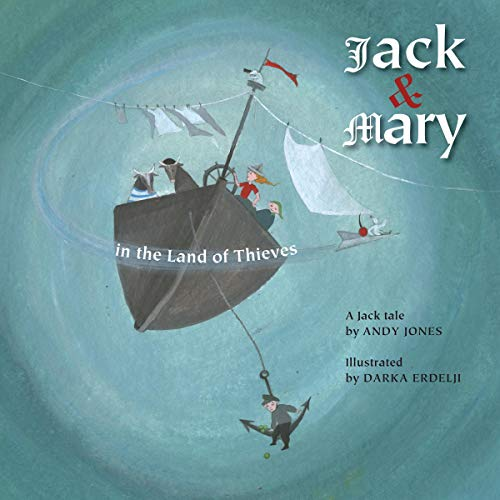 Jack and Mary in the Land of Thieves cover art