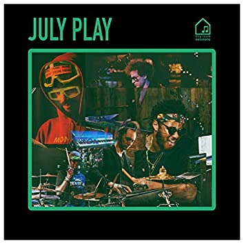 July Play (Tiny Room Sessions)