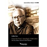 Estación final: Antología 1940-2011 (Colección Valparaíso de Poesía)
