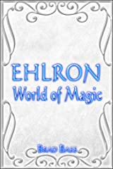 Ehlron: World of Magic Paperback
