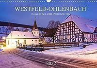 Westfeld-Ohlenbach im Wechsel der Jahreszeiten (Wandkalender 2022 DIN A3 quer): Westfeld-Ohlenbach, ein urgemuetliches Fachwerkdorf im Schmallenberger Sauerland (Monatskalender, 14 Seiten )
