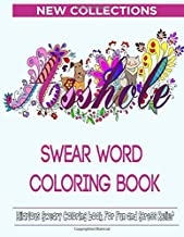 Swear Word Coloring Book: Hilarious Sweary Coloring book For Fun and Stress Relief | New Collections