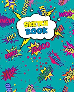 Sketchbook: Comic Blank Notebook for Drawing, Sketching, Doodling & More - 8'' x 10'' Sketch Pad with a Softback Cover - O...