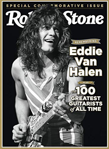 Rolling Stone Remembering Eddie Van Halen: Plus The 100 Greatest Guitarists of All Time