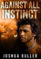 Against All Instinct: Premium Large Print Hardcover Edition