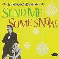 Send Me Some Snow