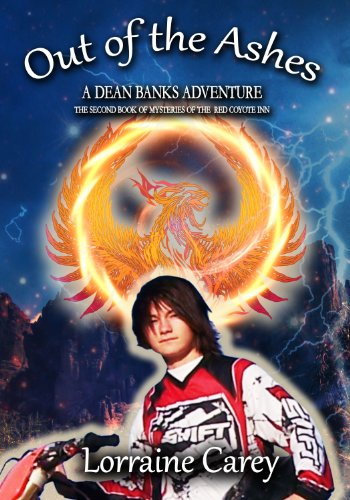 Out of the Ashes: A Dean Banks supernatural thriller adventure in Apache Junction Arizona (Mysteries of the Red Coyote Inn Book 2)