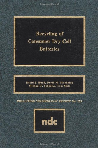 Recycling of Consumer Dry Cell Batteries (Pollution Technology Review)
