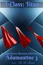 T-Class: Titan: Adamantine Chronicles Book Three (English Edition)