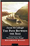The Path Between the Seas by David McDullough Preloaded Digital Audio Player (Playaway)