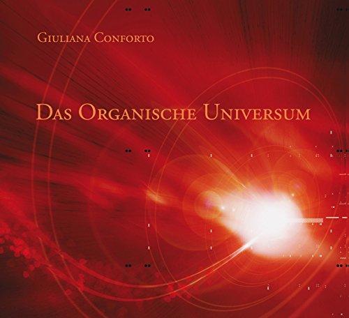 Das organische Universum