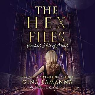 The Hex Files: Wicked State of Mind                   Autor:                                                                                                                                 Gina LaManna                               Sprecher:                                                                                                                                 Allyson Ryan                      Spieldauer: 7 Std. und 42 Min.     Noch nicht bewertet     Gesamt 0,0