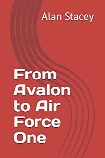 From Avalon to Air Force One