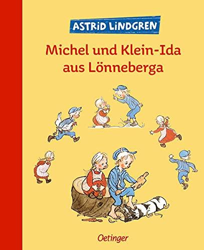 Michel und Klein-Ida aus Lönneberga. Sonderausgabe.: Drei der schönsten Geschichten über Michel und Klein-Ida in einem Band (Michel aus Lönneberga)