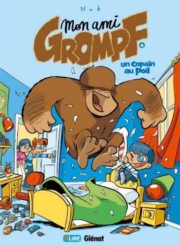 Mon Ami Grompf - Tome 04 : Un copain au poil