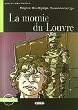 Momie du Louvre. Con file audio MP3 scaricabili: La momie du Louvre + CD (Lire et s'entraîner)