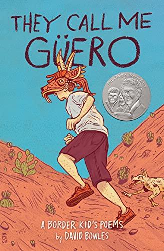 They Call Me Güero: A Border Kid's Poems (English Edition)