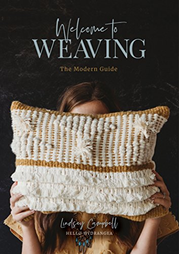 Compare Textbook Prices for Welcome to Weaving: The Modern Guide 1 Edition ISBN 9780764356315 by Campbell, Lindsey