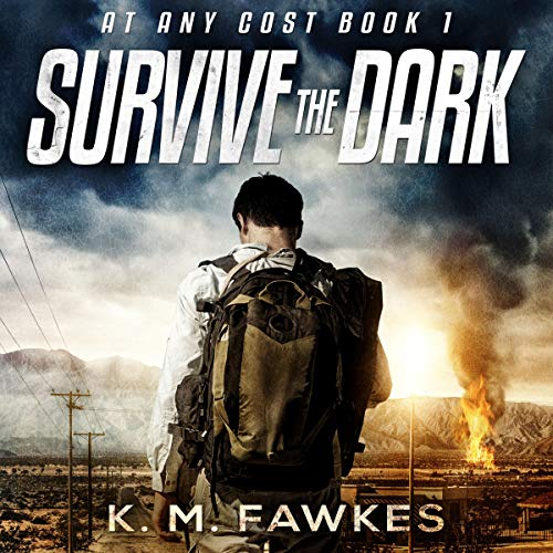 Survive the Dark (An EMP Post-Apocalyptic Thriller) audiobook cover art