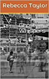 Ghost Whispers (English Edition)