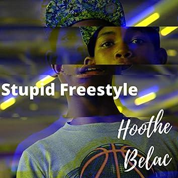 Stupid Freestyle