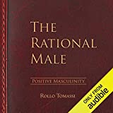 The Rational Male - Positive Masculinity, Volume 3
