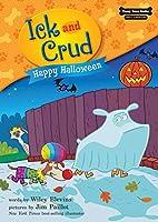 Happy Halloween (Ick and Crud)