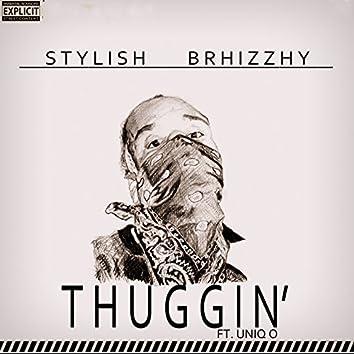 Thuggin' (feat. Uniq O)