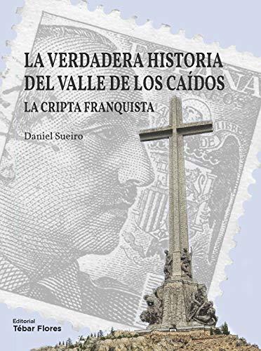 La verdadera historia del Valle de los Caídos: La cripta franquista