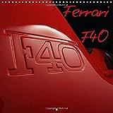 Ferrari F40 LM 2016: The legenday Ferrari F40 LM (Calvendo Technology)